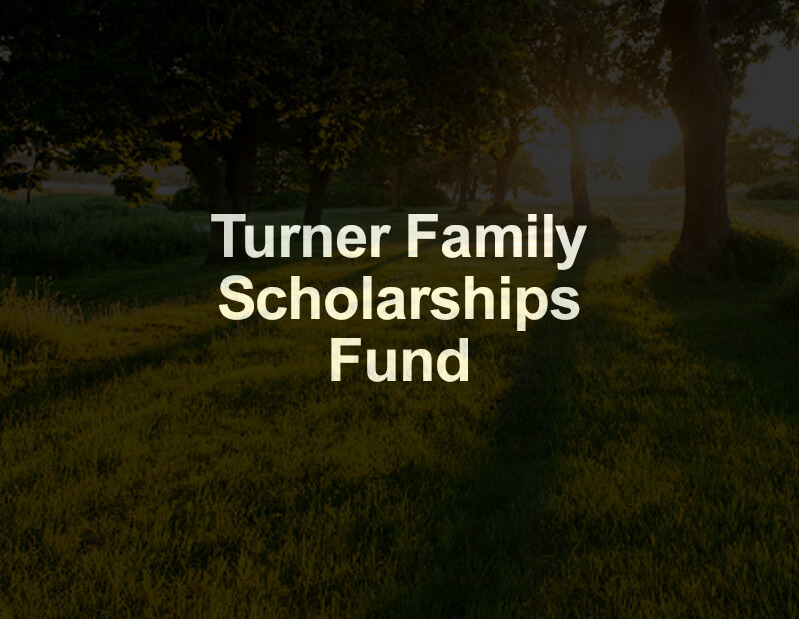 Turner Family Scholarships Fund